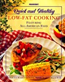Prevention's Quick and Healthy Low-Fat Cooking, , 0875962378