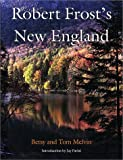 Front cover for the book Robert Frost's New England by Betsy Melvin