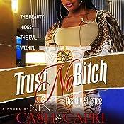 Trust No Bitch 2 |  Ca$h, NeNe Capri