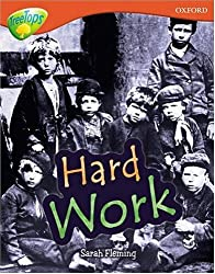 Oxford Reading Tree: Level 13: Treetops Non-Fiction: Hard Work