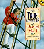 The True Adventure of Daniel Hall, Diane Stanley, 0140566740