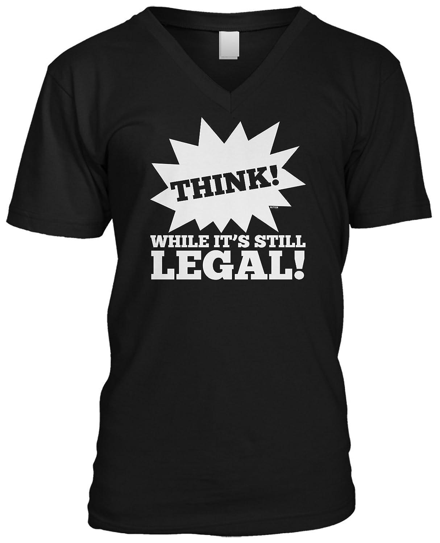 Blittzen Mens V-neck T-shirt Think While Its Still Legal
