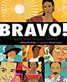 img - for Bravo!: Poems About Amazing Hispanics book / textbook / text book
