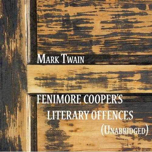 """fenimore cooper's literary offenses Most surveys of american literature call james fenimore cooper the first truly american novelist,  (""""fenimore cooper's literary offenses""""),."""