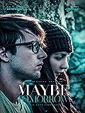 Maybe Tomorrow