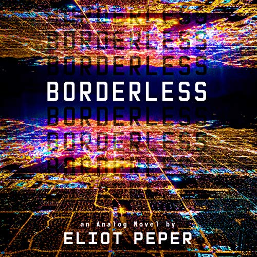 Borderless: An Analog Novel, Book 2