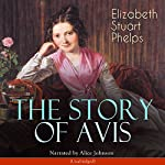 The Story of Avis | Elizabeth Stuart Phelps