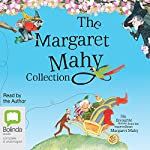 The Margaret Mahy Collection   Margaret Mahy