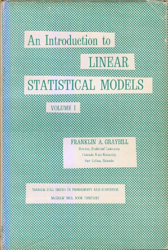 Introduction to Linear Statistical Models, Volume 1 (Mc Graw-Hill Series in Probability & Statistics) (v. 1)