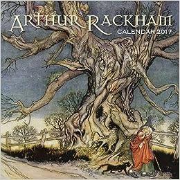 Arthur Rackham wall calendar 2017 (Art calendar)
