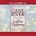 Cane River Audiobook by Lalita Tademy Narrated by Robin Miles