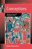 Conceptions: Infertility and Procreative Technologies in India (Fertility, Reproduction and Sexuality: Social and Cultural Perspectives)