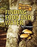 Finding Food and Water, Neil Champion, 1607530376