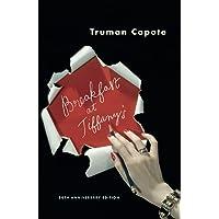 Breakfast at Tiffany's: A Short Novel and Three Stories