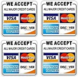 Printed on Adhesive Side, Outdoor/Indoor (4 Pack) 3.5'x3.5' - We Accept All Major Credit Cards: Visa, MasterCard, Amex, Discover - Store Shop Cashier Payment Notice Sign Adhesive Vinyl Label Sticker