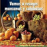 img - for Vamos a Recoger Manzanas y Calabazas (Spanish Edition) book / textbook / text book