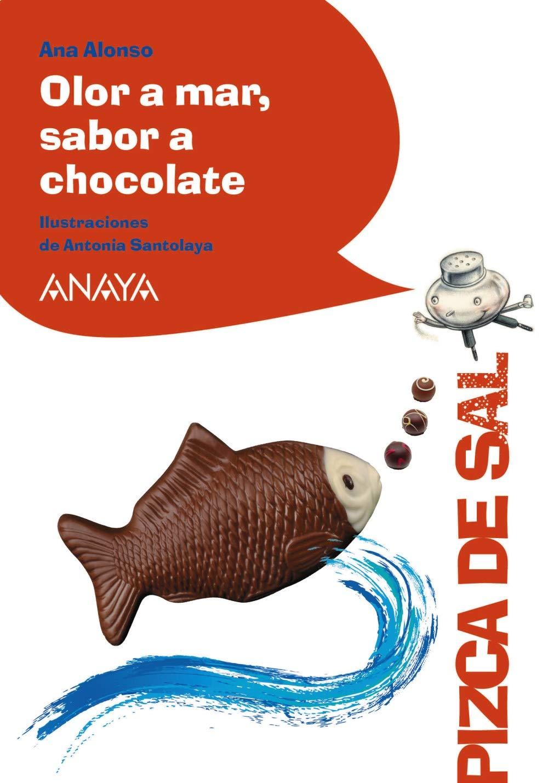 Olor a mar, sabor a chocolate LITERATURA INFANTIL 6-11 años ...