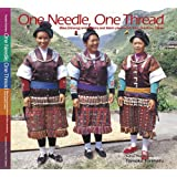 One Needle, One Thread - Miao(Hmong) embroidery and fabric piecework from Guizhou, China