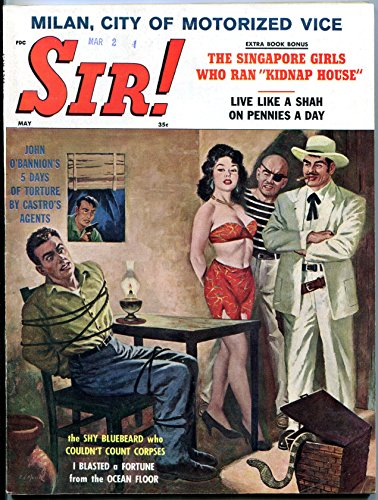 Sir! Magazine May 1961- Rochelle Lofting- John O'Bannion- Chippy - Bannion