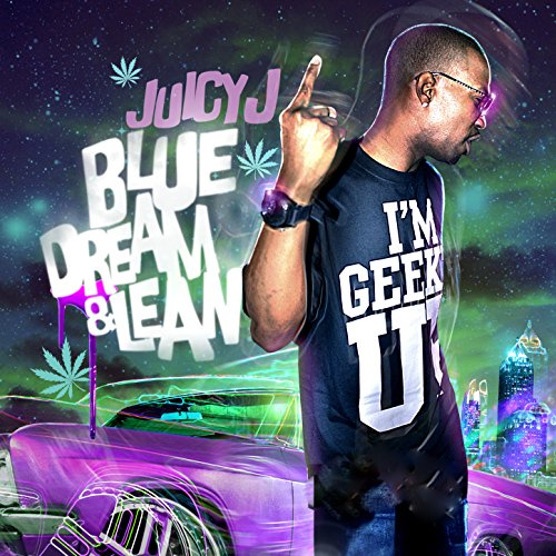 Blue Dream & Lean [Explicit]