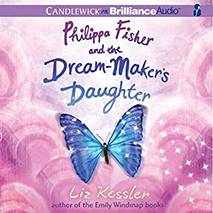Philippa Fisher and the Dream-Maker's Daughter Audiobook
