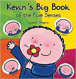 Kevin's Big Book Of The Five Senses por Liesbet Slegers epub