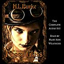 Ultimate Nyssa Glass: The Complete Series Audiobook by H. L. Burke Narrated by Mary Ann Weathers