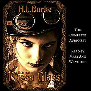 Ultimate Nyssa Glass: The Complete Series Audiobook