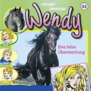 Eine böse Überraschung (Wendy 42) Hörspiel