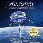 Slingshot: The Starchild Series, Book 1 | Robert G. Williscroft
