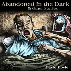 Abandoned in the Dark Audiobook