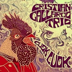 Amazon.com: Cuok Cuok: Cristian Gallardo Trio: MP3 Downloads
