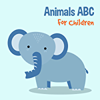 Animals ABC For Children: Kids Toddlers And Preschool. An Animals ABC Book For Age 2-5 to Learn The English Animals Names From A to Z (Elephant Cover Design) (English Edition)