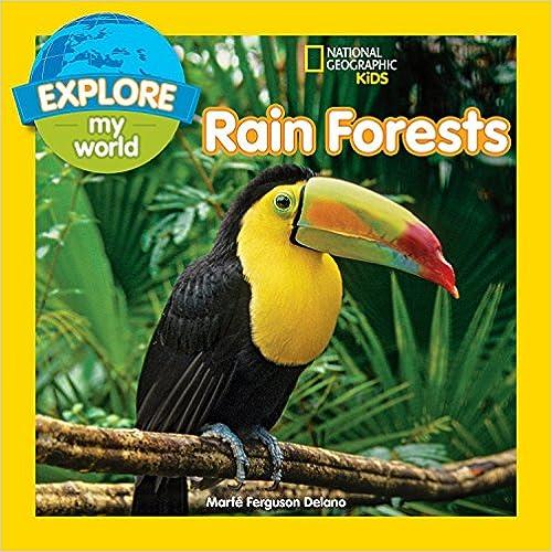 Explore My World Rain Forests