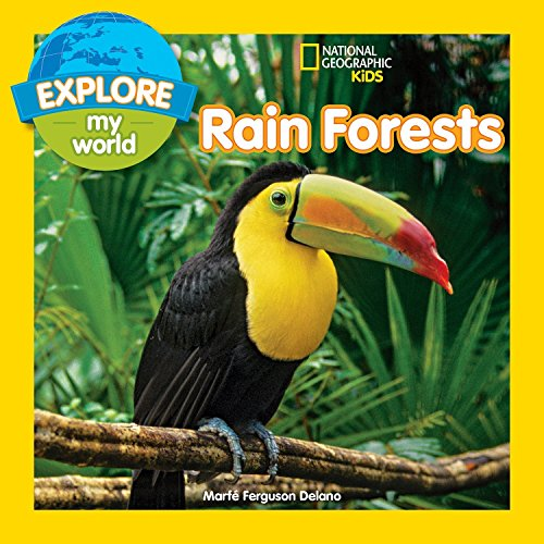 (Explore My World Rain Forests)