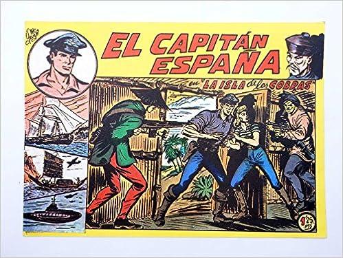 EL CAPITÁN ESPAÑA 2. La Isla De Las Cobras. FACSIMIL: Amazon.es ...