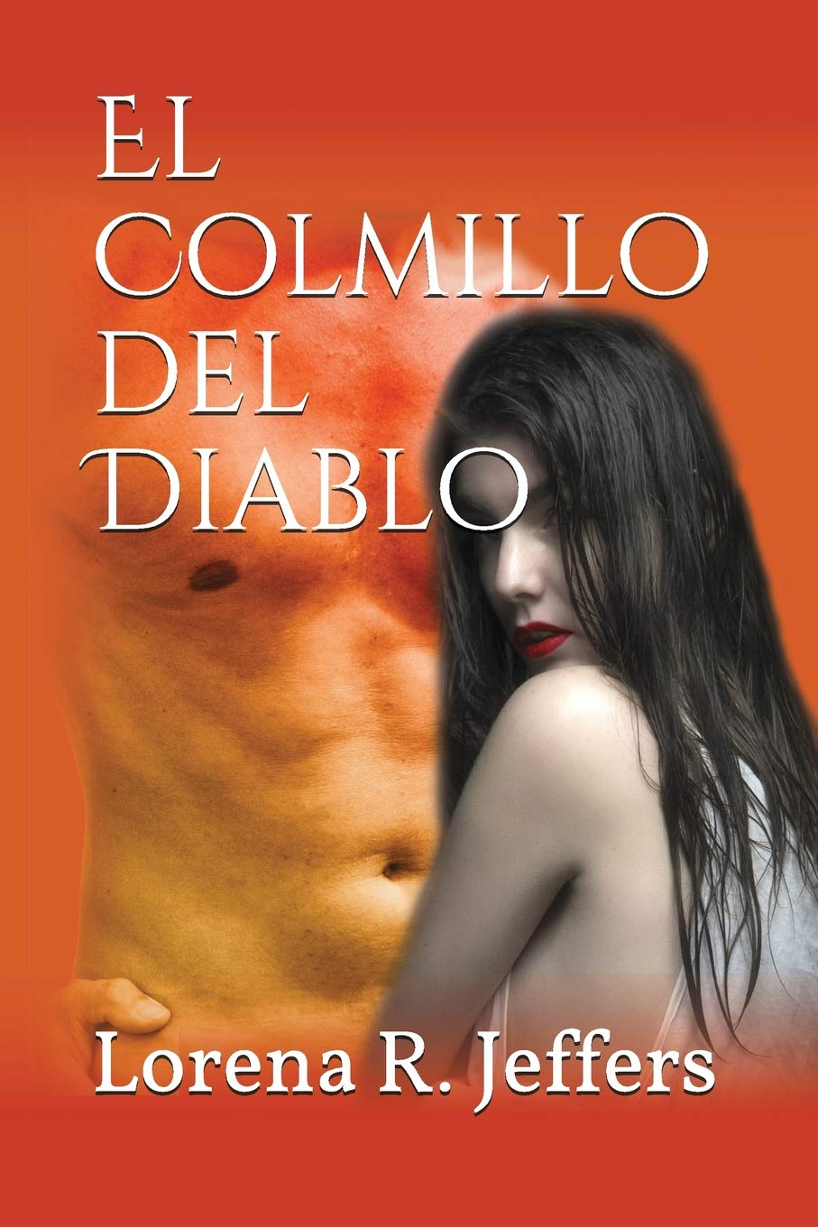 Amazon.com: El Colmillo del Diablo (Infernum) (Spanish Edition) (9781717984845): Lorena R. Jeffers: Books