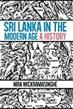 Sri Lanka in the Modern Age: A History of Contested Ideas