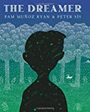 The Dreamer (Ala Notable Children's Books. Older Readers), Pam Munoz Ryan, 0439269709