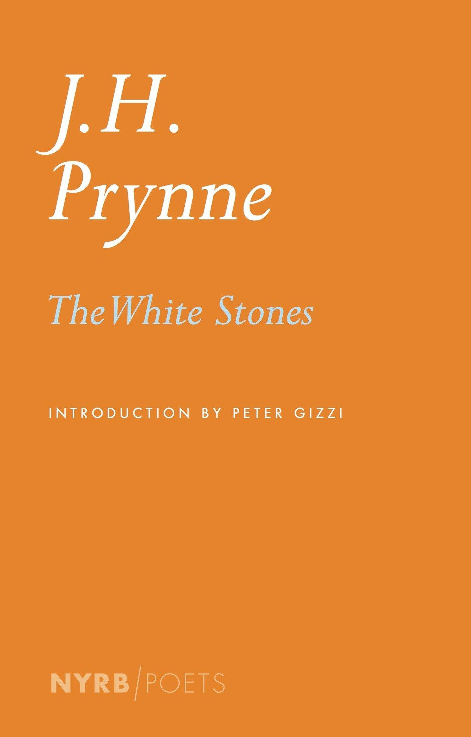 Read Online The White Stones (NYRB Poets) PDF
