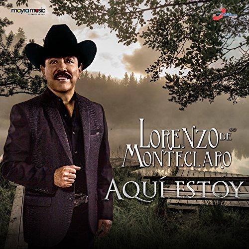 Lorenzo de Monteclaro Stream or buy for $7.99 · Aquí Estoy
