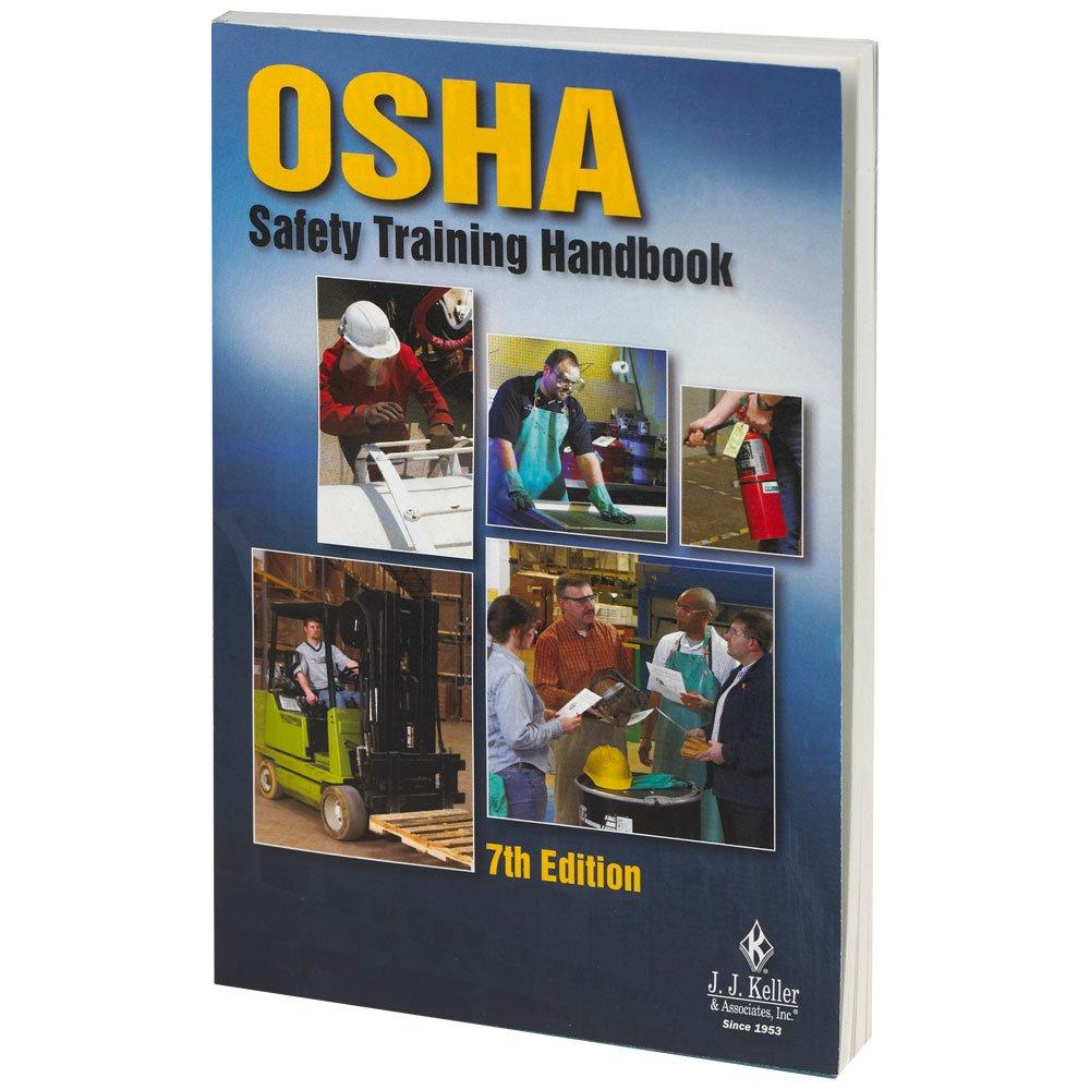 J  J  Keller's OSHA Safety Training Handbook (200ORSD