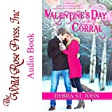 wild rose press - Valentine's Day at the Corral: Holidays at the Corral Series: Valentine's Day
