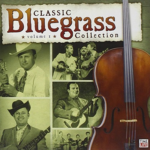 Classic Bluegrass Collection, Vol. (Bluegrass Collection)