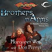 Brothers In Arms: Dragonlance: Raistlin Chronicles, Book 2 | Don Perrin, Margaret Weis