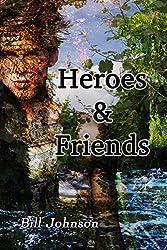 Heroes & Friends