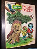 img - for I'm My Daddy I'm My Mommy (Sesame Street) book / textbook / text book