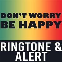 Don't Worry Be Happy Ringtone