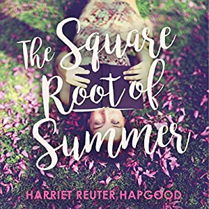 The Square Root of Summer Audiobook