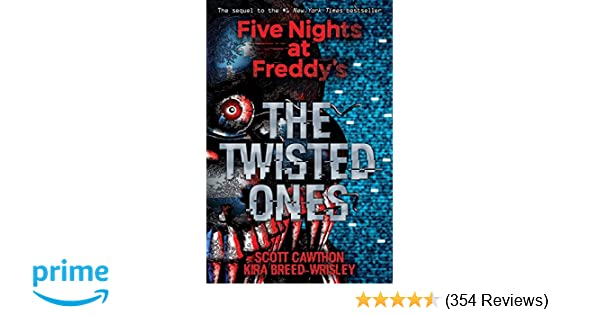 Amazon the twisted ones five nights at freddys 2 amazon the twisted ones five nights at freddys 2 9781338139303 scott cawthon kira breed wrisley books fandeluxe Image collections